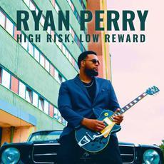 High Risk, Low Reward mp3 Album by Ryan Perry