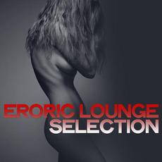 Erotic Lounge Selection mp3 Compilation by Various Artists