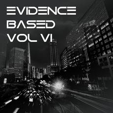 Evidence Based, Vol. VI mp3 Compilation by Various Artists