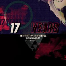 17 Years of Mainframe mp3 Compilation by Various Artists