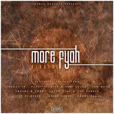 More Fyah Riddim mp3 Compilation by Various Artists