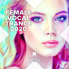 Female Vocal Trance 2020 mp3 Compilation by Various Artists