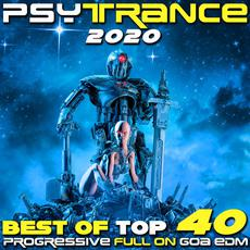 Psy Trance 2020: Best of Top 40 Progressive Fullon Goa EDM mp3 Compilation by Various Artists
