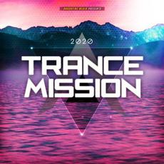 Trance Mission 2020 mp3 Compilation by Various Artists