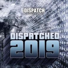 Dispatched 2019 mp3 Compilation by Various Artists