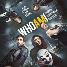 Who Am I? Kein System ist sicher (Original Soundtrack zum Film) mp3 Soundtrack by Various Artists