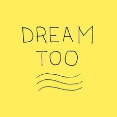 Dream Too mp3 Single by Atlanta Dream Season