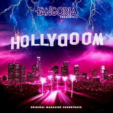 Fangoria presents: Hollydoom (Original Magazine Soundtrack) mp3 Soundtrack by Various Artists