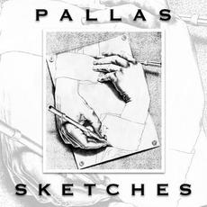 Sketches (Re-Issue) mp3 Artist Compilation by Pallas