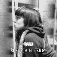 Friend mp3 Album by Rozi Plain