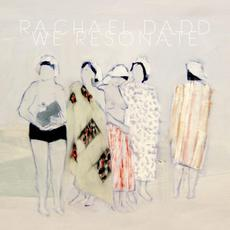 We Resonate mp3 Album by Rachael Dadd