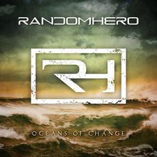 Oceans of Change mp3 Album by Random Hero (2)