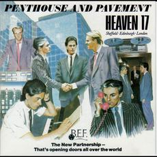 Penthouse and Pavement (Re-Issue) mp3 Album by Heaven 17