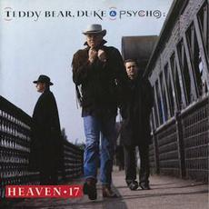 Teddy Bear, Duke & Psycho mp3 Album by Heaven 17