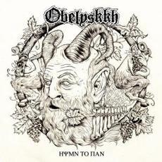 Hymn to Pan mp3 Album by Obelyskkh