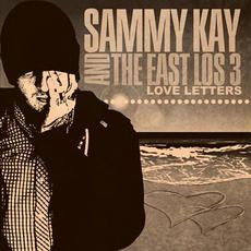 Love Letters mp3 Album by Sammy Kay and the East Los Three