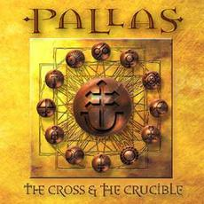The Cross & the Crucible mp3 Album by Pallas