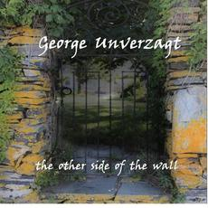 The Other Side of the Wall mp3 Album by George Unverzagt