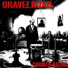 Crooked Nation mp3 Album by GravelRoad