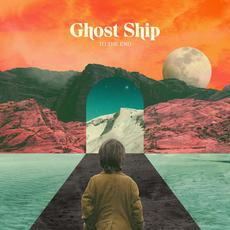 To The End mp3 Album by Ghost Ship