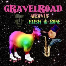Weavin' / Flesh & Bone mp3 Single by GravelRoad
