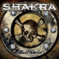Mad World mp3 Album by Shakra