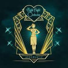 Aeromantic mp3 Album by The Night Flight Orchestra