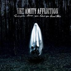Everyone Loves You... Once You Leave Them mp3 Album by The Amity Affliction