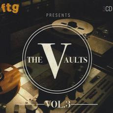 FTG Presents The Vaults, Vol.3 mp3 Compilation by Various Artists