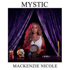 Mystic mp3 Album by Mackenzie Nicole