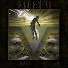 The Book of Pariah mp3 Album by Kronos Resistor
