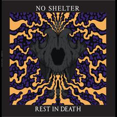 Rest in Death mp3 Album by No Shelter.