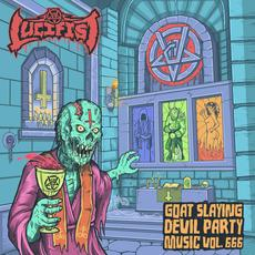Goatslaying Devil Party Music, Vol. 666 mp3 Album by Lucifist