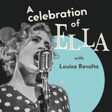 A Celebration of Ella mp3 Album by Louisa Revolta