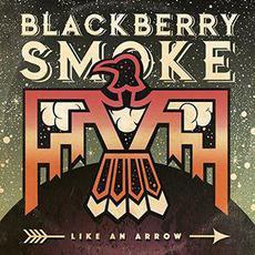 Like an Arrow (US Edition) mp3 Album by Blackberry Smoke