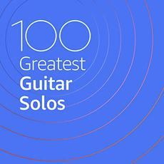 100 Greatest Guitar Solos mp3 Compilation by Various Artists