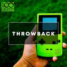 100 Greatest Throwback Songs mp3 Compilation by Various Artists