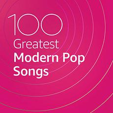 100 Greatest Modern Pop Songs mp3 Compilation by Various Artists