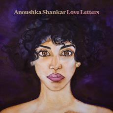Love Letters mp3 Album by Anoushka Shankar