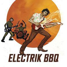 Electrik BBQ mp3 Album by Electrik BBQ