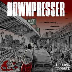 The Long Goodbye mp3 Album by Downpresser