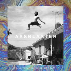 Blastphemy Vol. III: Hold My Beer mp3 Album by Assblaster