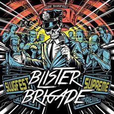Slugfest Supreme mp3 Album by Blister Brigade