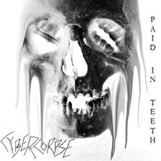 Paid in Teeth (VIP) mp3 Single by CYBERCORPSE