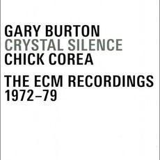 Crystal Silence: The ECM Recordings 1972-79 mp3 Artist Compilation by Gary Burton / Chick Corea