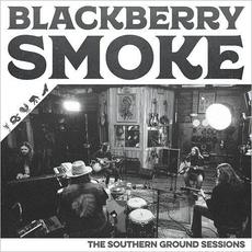 The Southern Ground Sessions mp3 Album by Blackberry Smoke