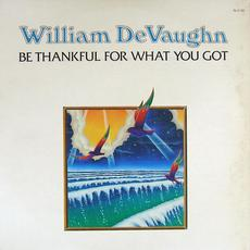 Be Thankful for What You Got mp3 Album by William Devaughn