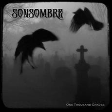 One Thousand Graves mp3 Album by Sonsombre