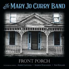 Front Porch mp3 Album by Mary Jo Curry Band