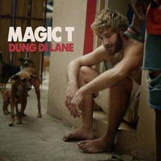 Dung Di Lane mp3 Album by Magic T